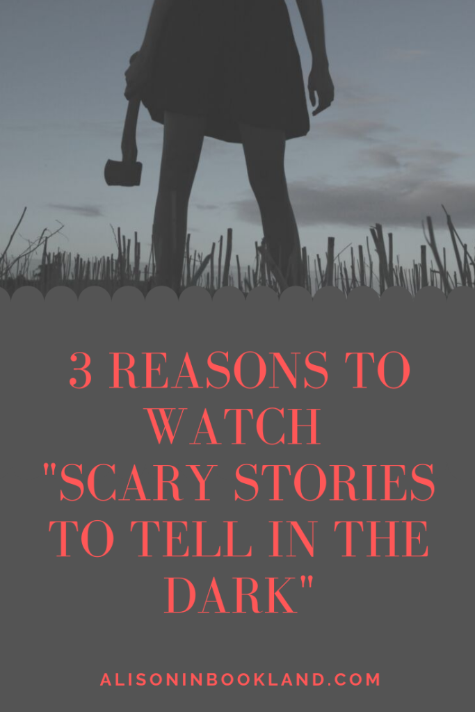 3 reasons to watch 'scary stories to tell in the dark'
